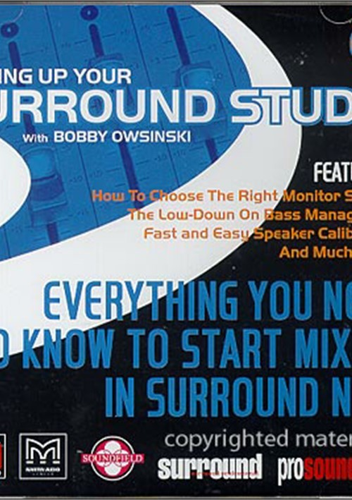 Setting Up Your Surround Studio With Bobby Owinski