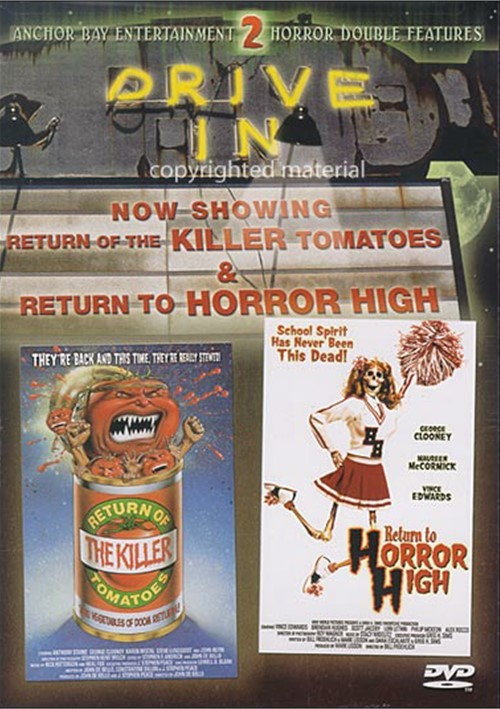 Return Of The Killer Tomatoes / Return To Horror High (Drive-In Double Feature)