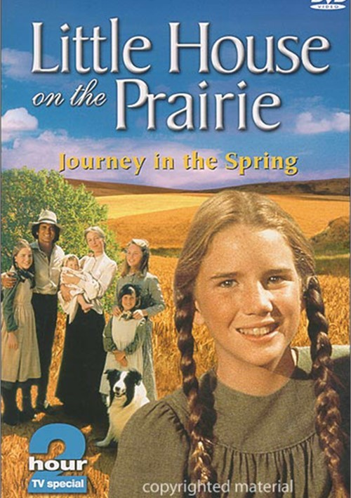 Little House On The Prairie: Journey In The Spring