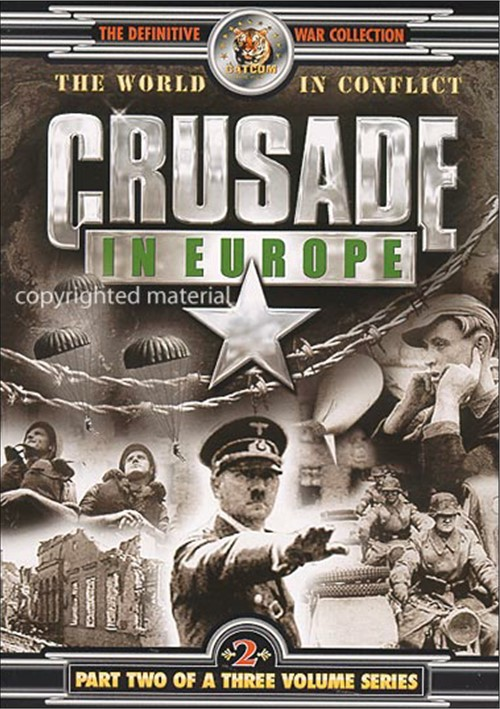 Crusade In Europe: Volume 2