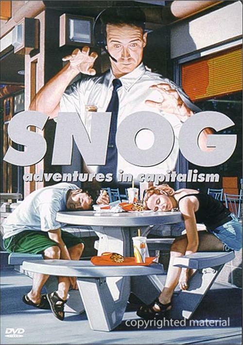 Snog: Adventures In Capitalism