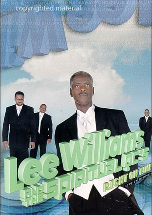 Lee Williams And The Spiritual QCs: Right On Time