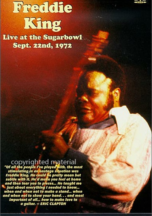 Freddie King: Live At The Sugarbowl, Sept. 22nd 1972
