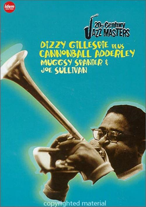 20th Century Jazz Masters: Dizzy Gillespie, Cannonball Adderley, Muggsy Spanier & Joe Sullivan