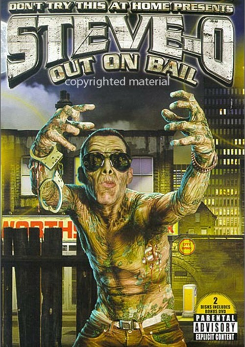 Steve-O: Out On Bail (Edited)