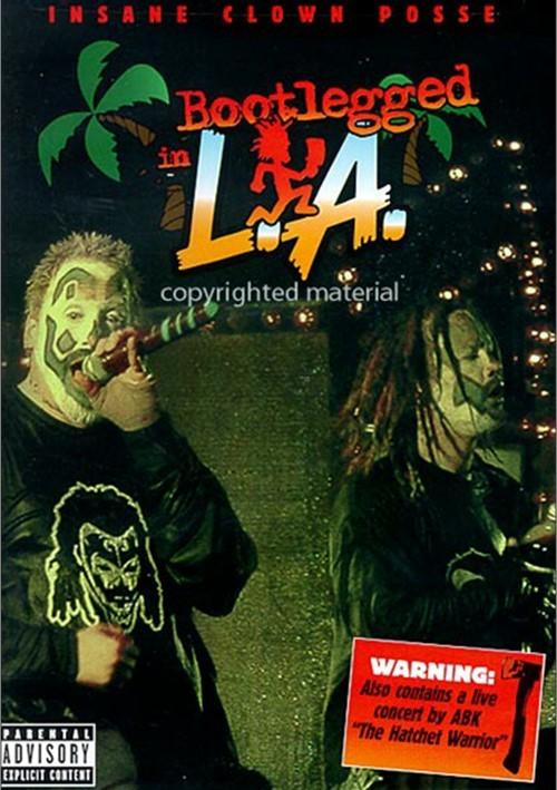 Insane Clown Posse: Bootlegged In L.A.