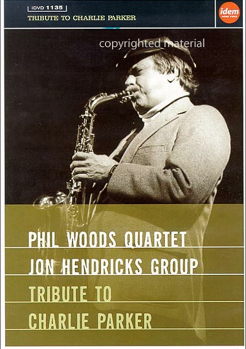 Tribute To Charlie Parker: Phil Woods / Jon Hendricks