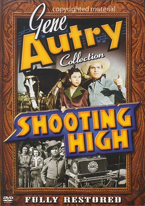 Gene Autry Collection: Shooting High