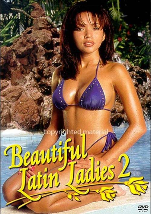 Beautiful Latin Ladies 2