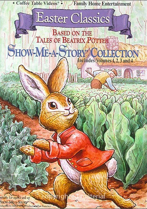 Easter Classics - Show Me A Story Collection: Based on the Tales of Beatrix Potter