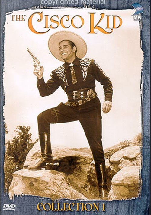 Cisco Kid, The: Collection One