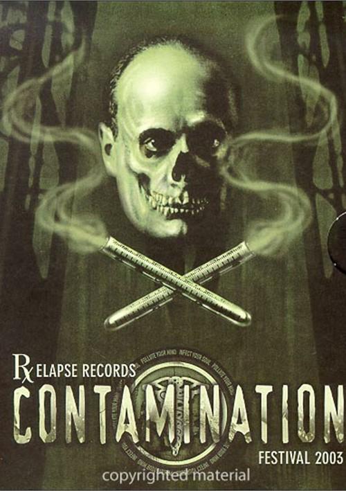 Relapse North American Contamination Festival 2003