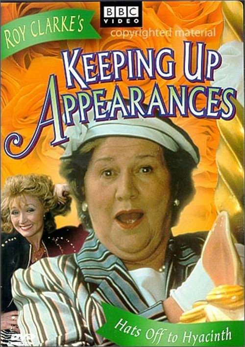 Keeping Up Appearances: Hats Off To Hyacinth - Volume 8