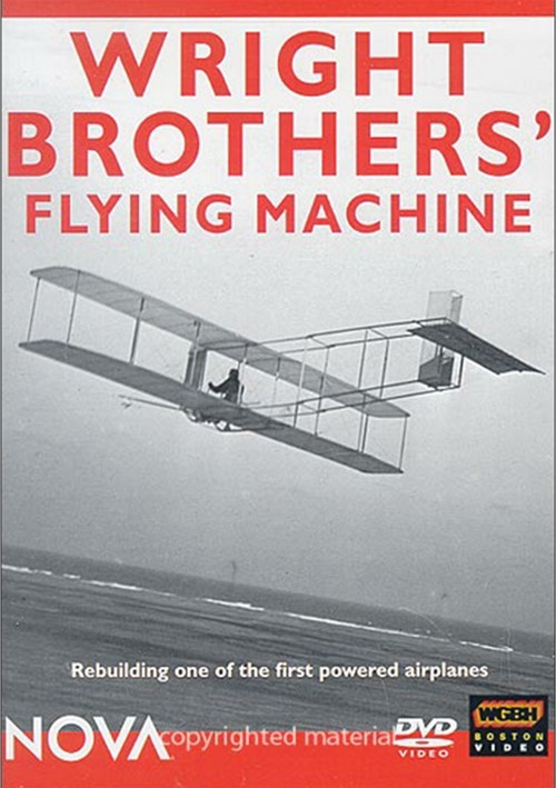 Nova: Wright Brothers Flying Machine