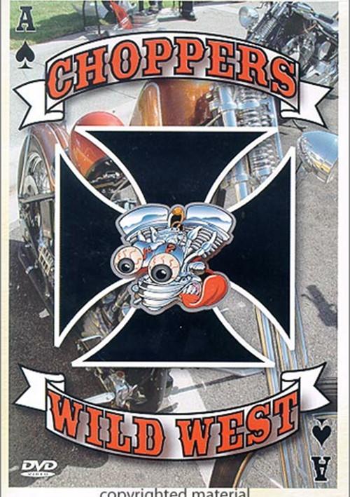 Choppers: Volume 1 - Wild West