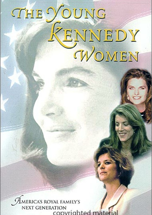 Young Kennedy Women, The