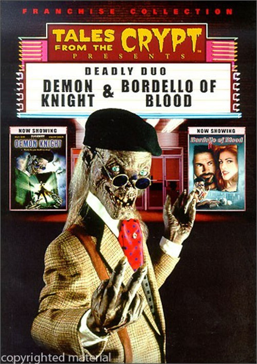 Tales From the Crypt: Demon Knight & Bordello of Blood