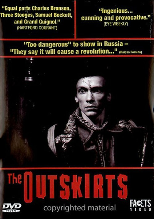 Outskirts, The
