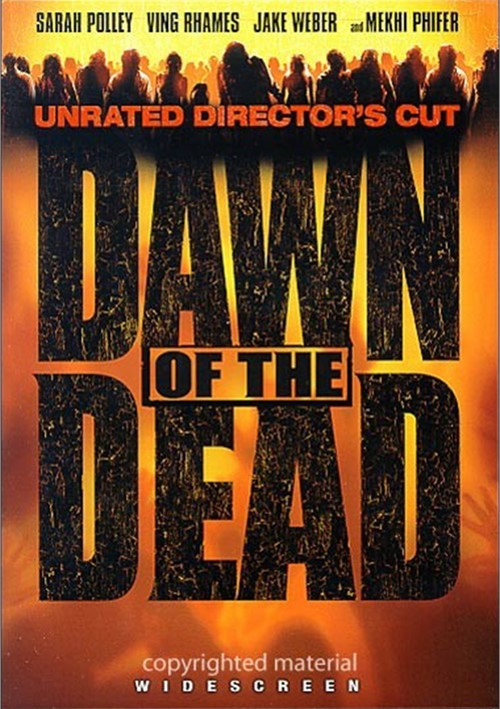 Dawn Of The Dead: Unrated Directors Cut (Widescreen)