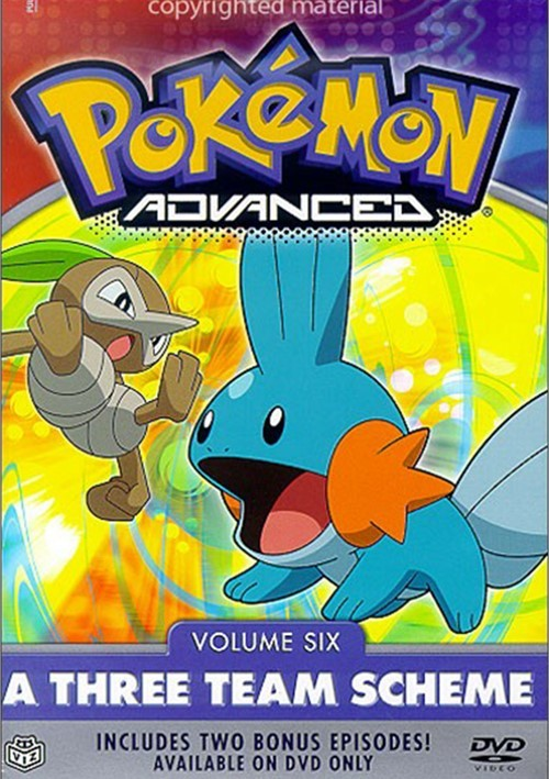 Pokemon Advanced: Volume 6 - A Three Team Scheme