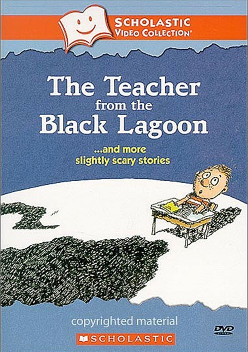 Teacher From The Black Lagoon...And More Slightly Scary Stories, The