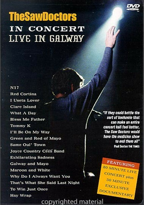 Saw Doctors: Live In Galway