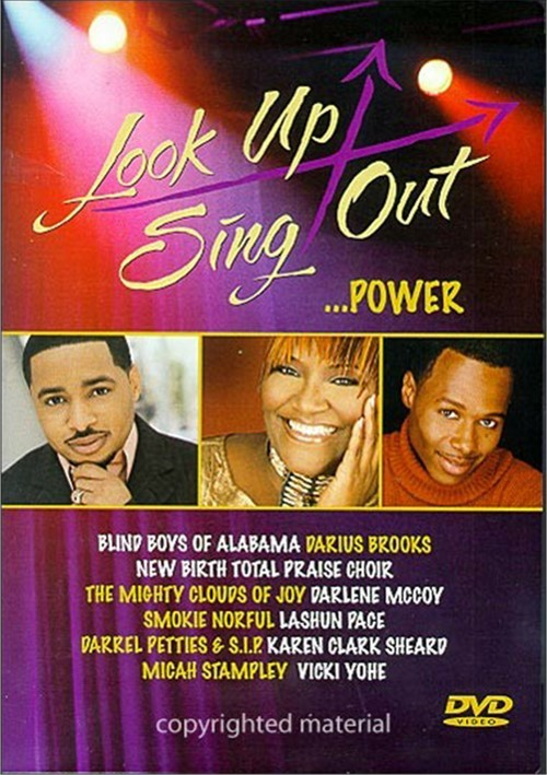 Look Up Sing Out...Power