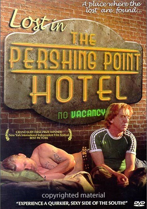 Lost In Pershing Point Hotel