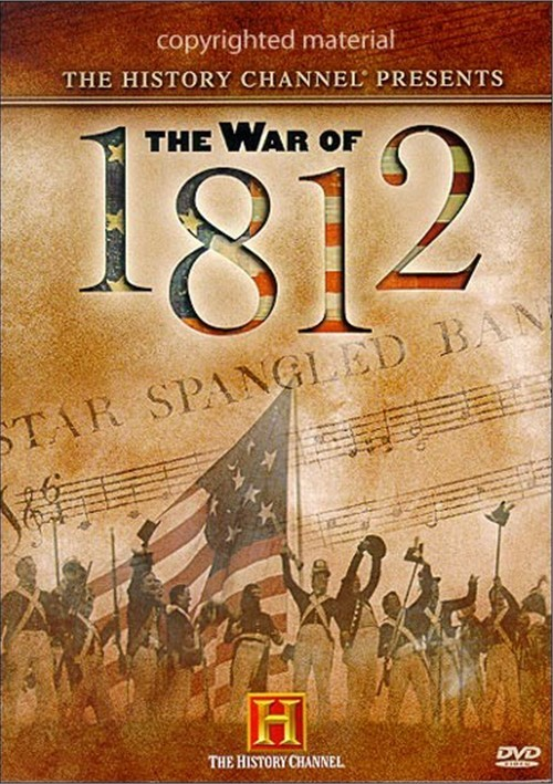 War Of 1812, The