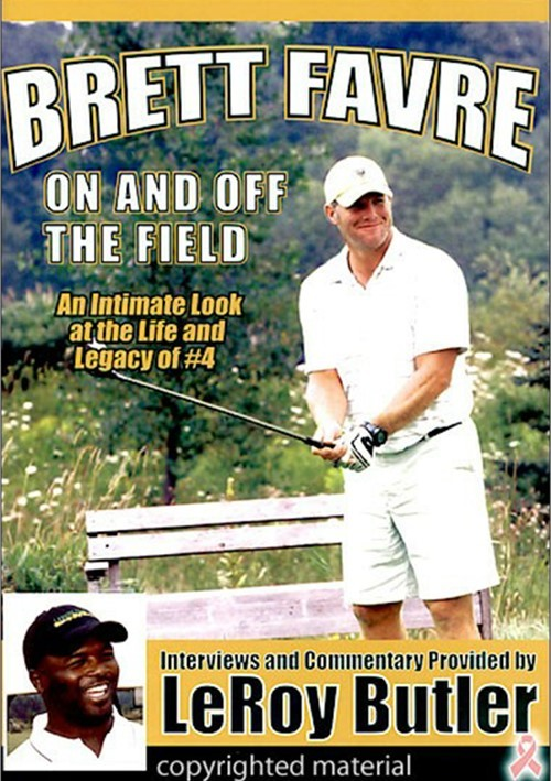 Brett Favre: On And Off The Field