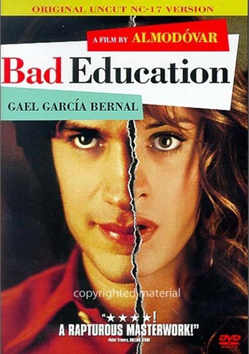 Bad Education (NC-17 Version)