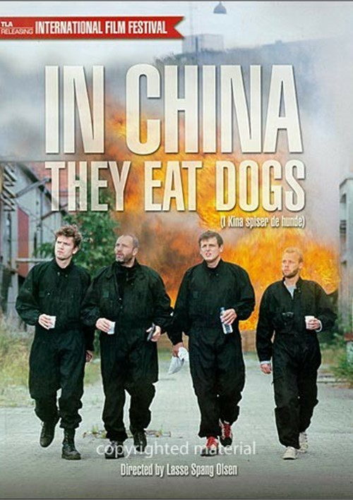 In China They Eat Dogs (I Kina spiser de hunde)
