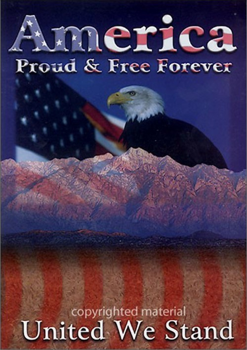 America - Proud & Free Forever