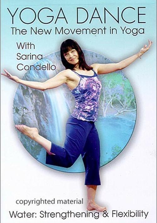 Yoga Dance: Water - Strengthening & Flexibility