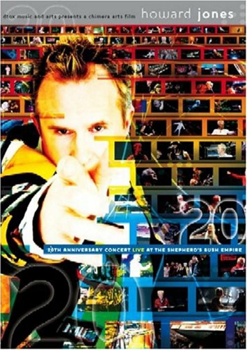 Howard Jones: 20th Anniversary Concert Live At Shepherds Bush Empire