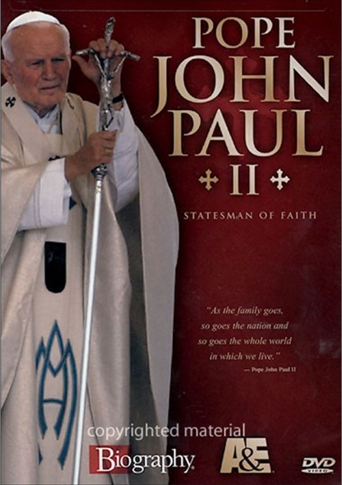 Pope John Paul II:  Statesman Of Faith