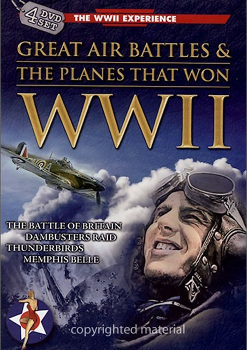 Great Air Battles & The Planes That Won WWII