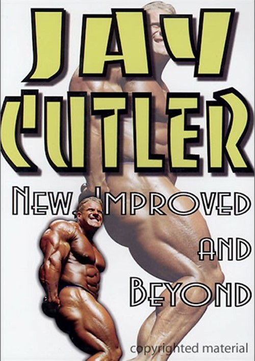 Jay Cutler:  New, Improved And Beyond