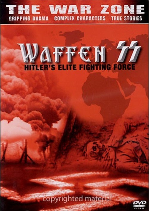 War Zone, The: The Waffen SS - Hitlers Elite Fighting