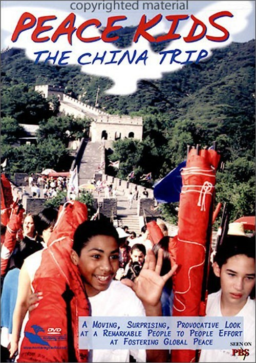 Peace Kids: The China Trip