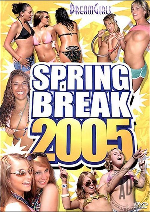 Dream Girls: Spring Break 2005