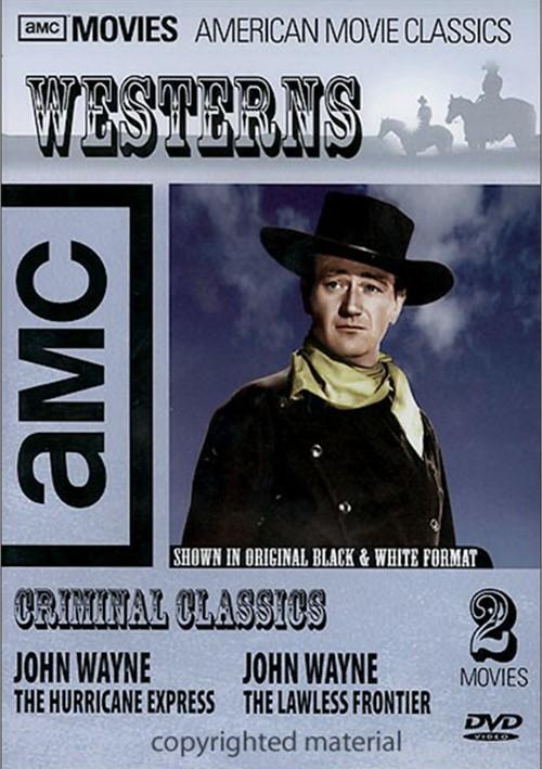 AMC Westerns: Criminal Classics - John Wayne