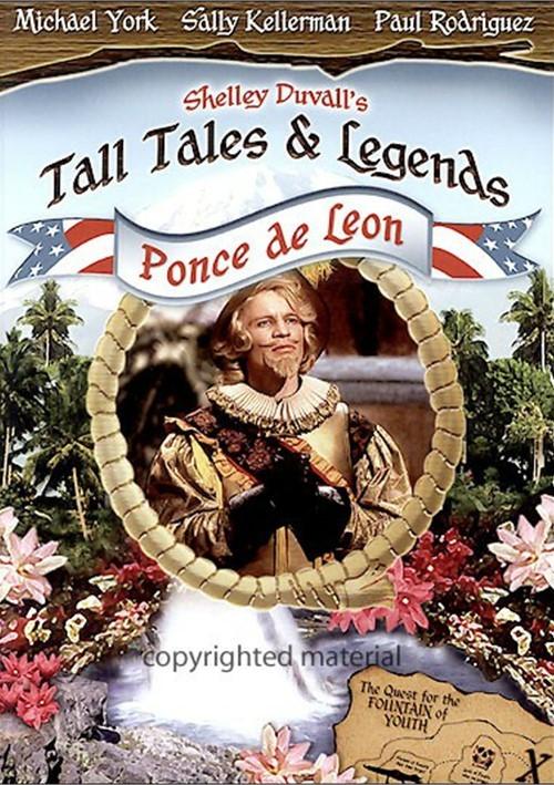 Tall Tales & Legends: Ponce De Leon