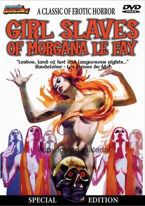 Girl Slaves Of Morgana Le Fay: Special Edition