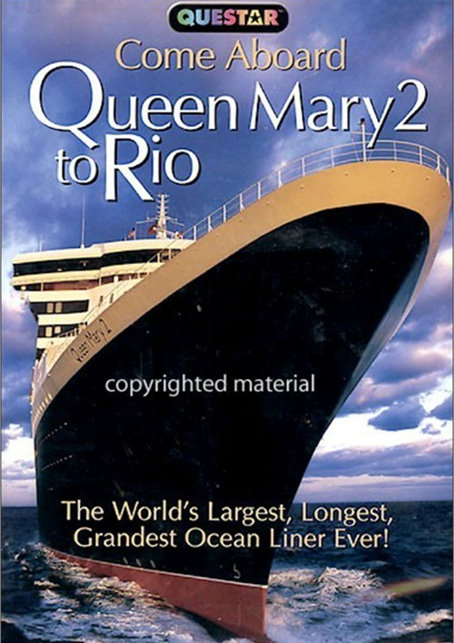 Queen Mary 2  to Rio