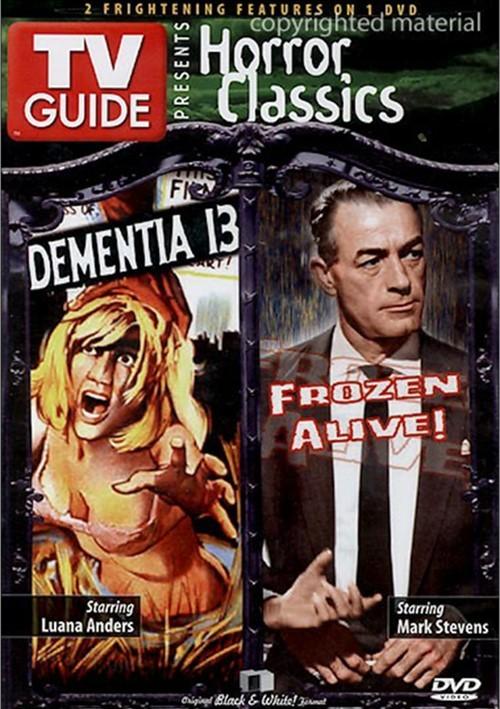 TV Guide Horror Classics: Dementia 13 / Frozen Alive