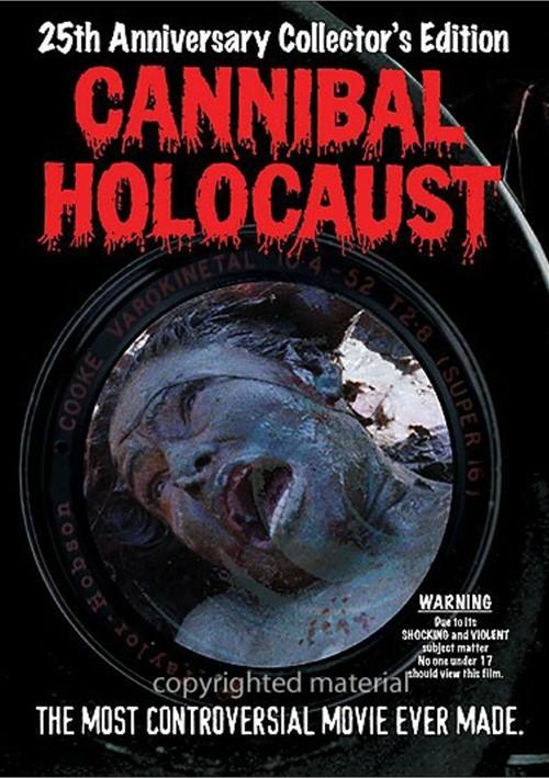 Cannibal Holocaust: 25th Anniversary Edition