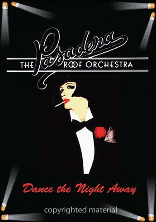 Pasadena Roof Orchestra: Dance The Night Away