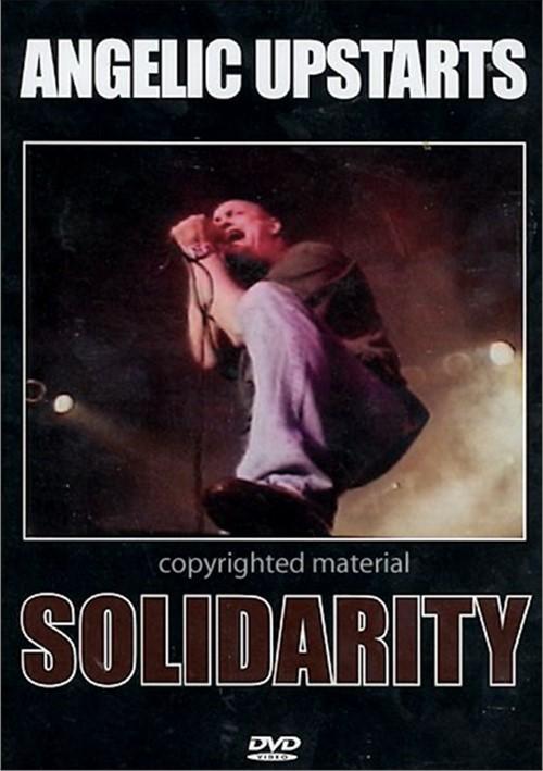 Angelic Upstarts: Solidarity