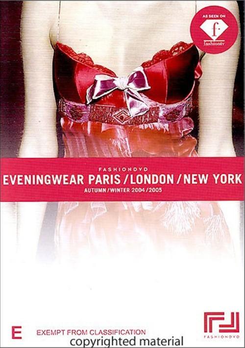 FashionDVD presents: Eveningwear Paris / London / New York - Autumn / Winter 2004-2005